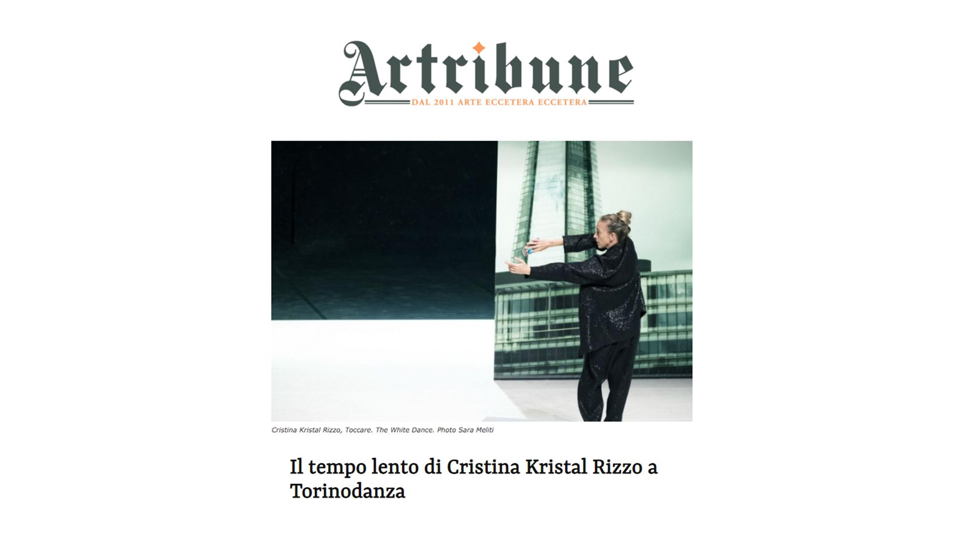 Recensione TOCCARE the White Dance / Cristina Kristal Rizzo / Artribune